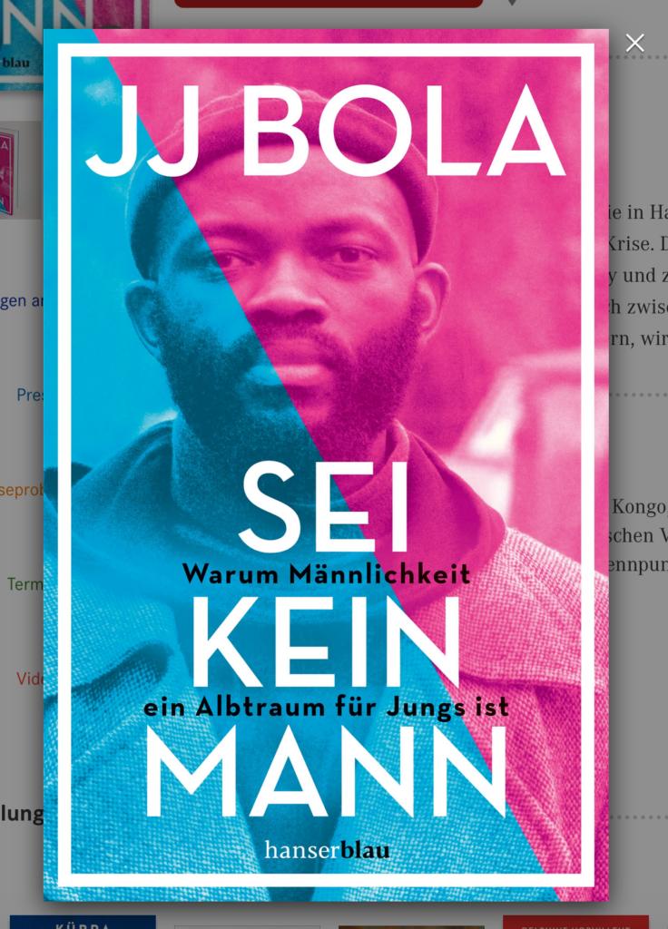 Sei kein Mann, JJ Bola; Rezensioin Buchbesprechung; Selbstmord, Suizid, Feminismus, Mann, Junge, Albtraum, Mannsein